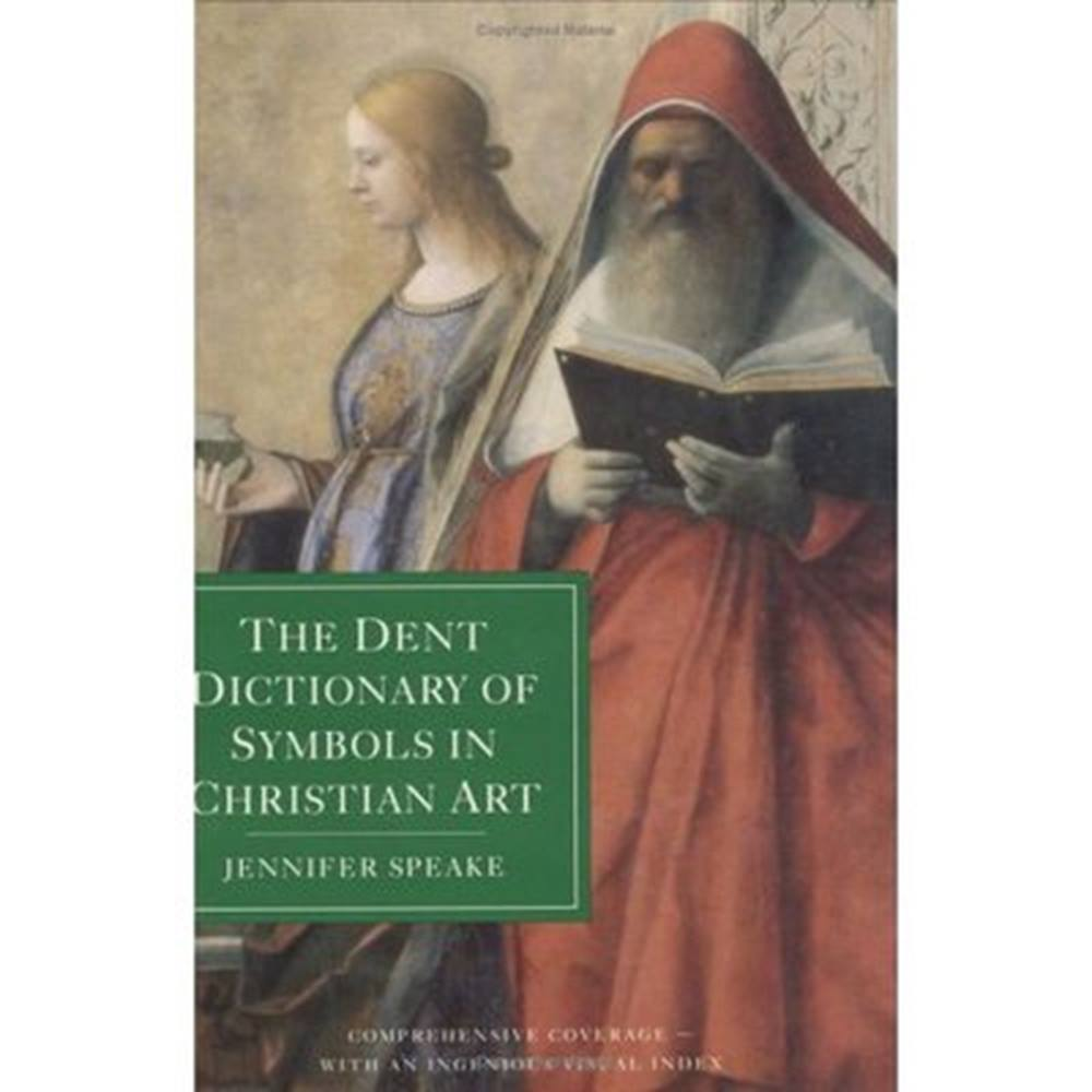 The Dent Dictionary Of Symbols In Christian Art Oxfam Gb Oxfams