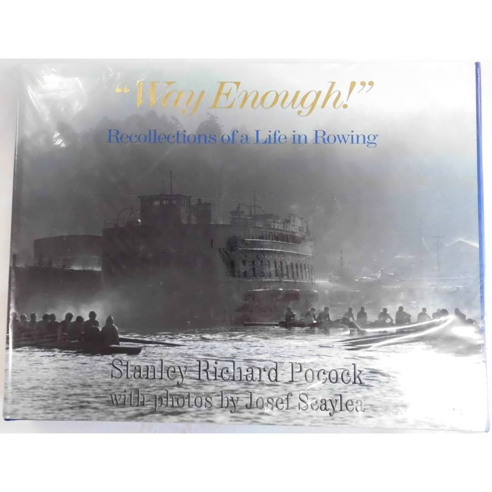 "Preview of the first image of ""Way Enough!"": Recollections of a Life in Rowing."
