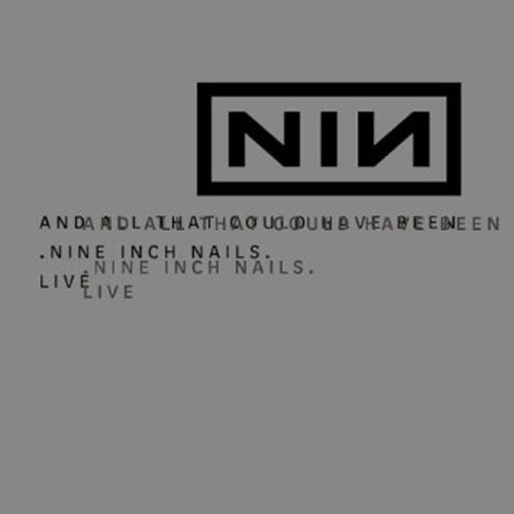 Nine Inch Nails - And All That Could Have Been (Live) | Oxfam GB ...