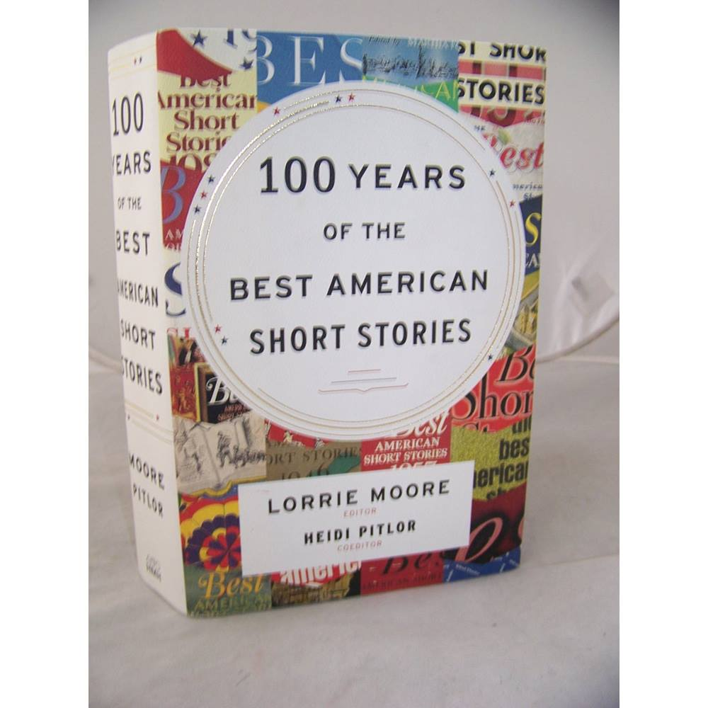 100 years of The best American short stories. Loading zoom