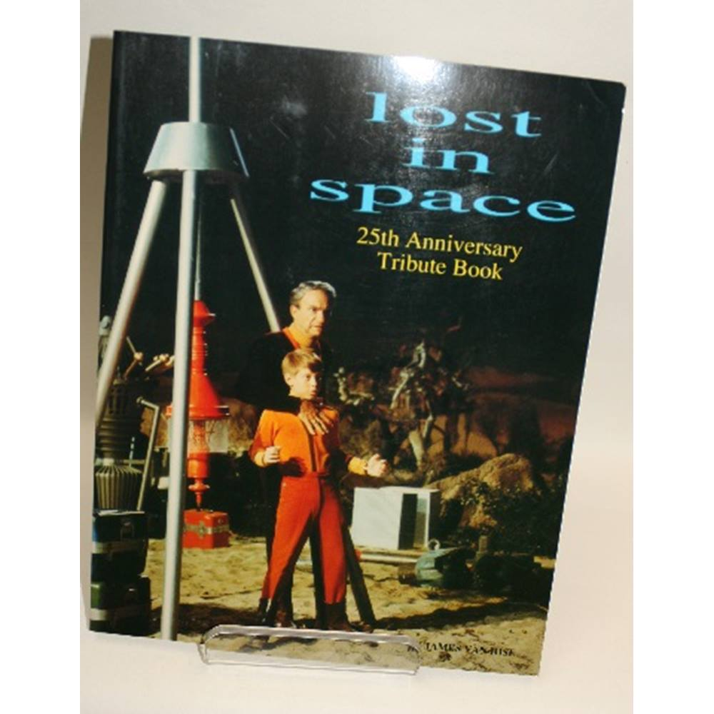 9f31bb7e 20th Century Fox The Lost in Space 25th Anniversary Tribute Book. Loading  zoom. Rollover to zoom