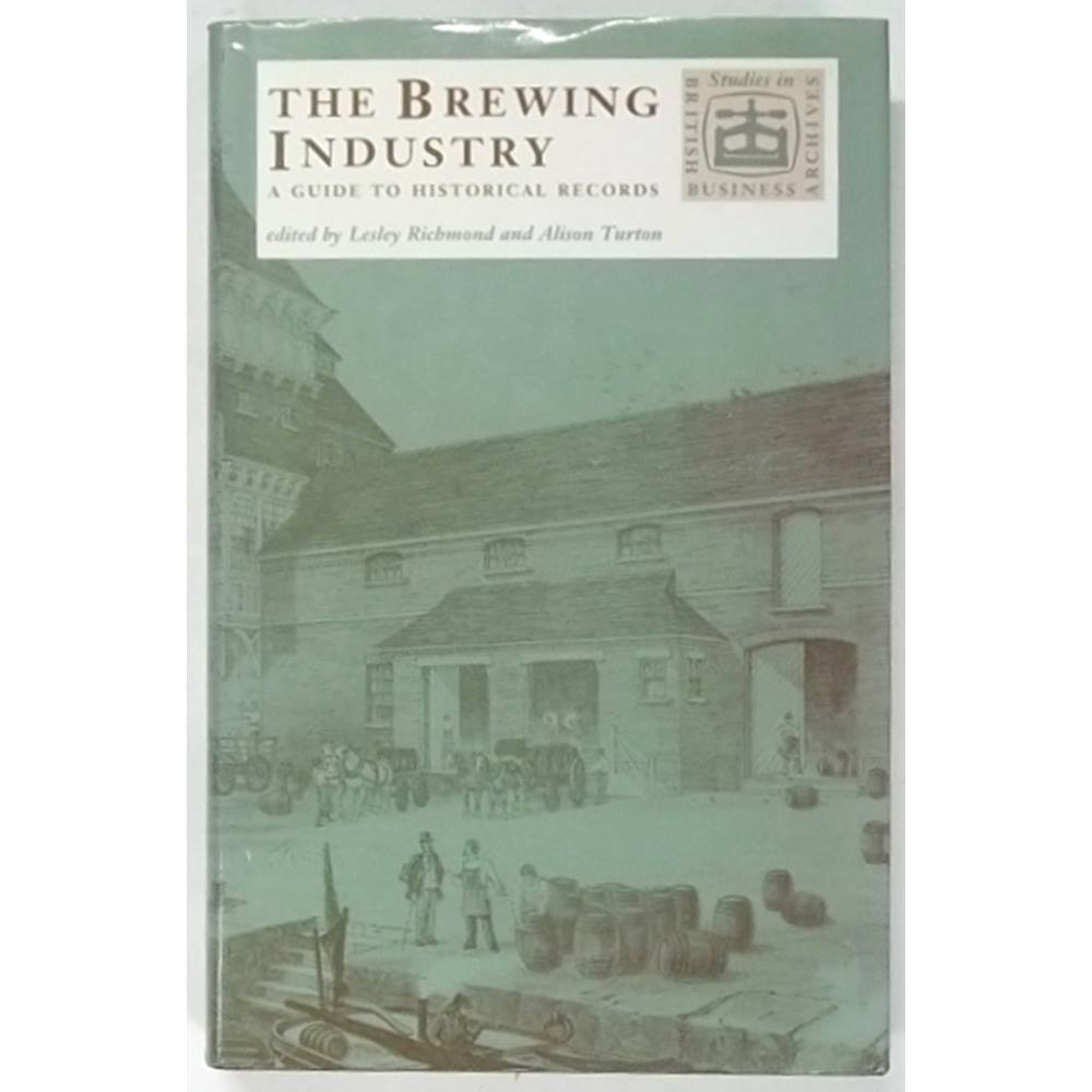 The Brewing Industry : A Guide to Historical Records [1990] | Oxfam GB |  Oxfam's Online Shop