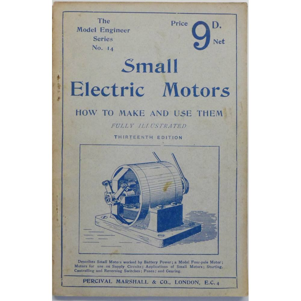 Small Electric Motors : How to Make and Use Them  The Model Engineer Series  No  14  | Oxfam GB | Oxfam's Online Shop