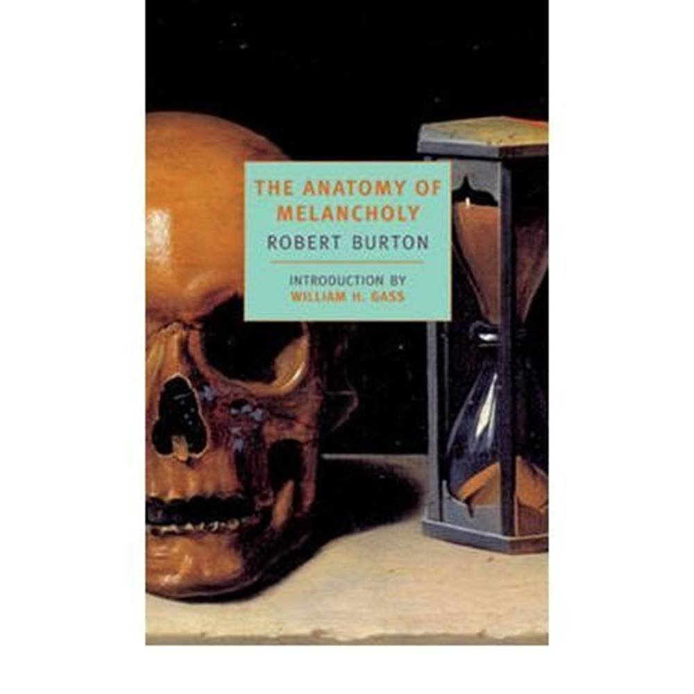 The Anatomy of Melancholy by Robert Burton | Oxfam GB | Oxfam\'s ...