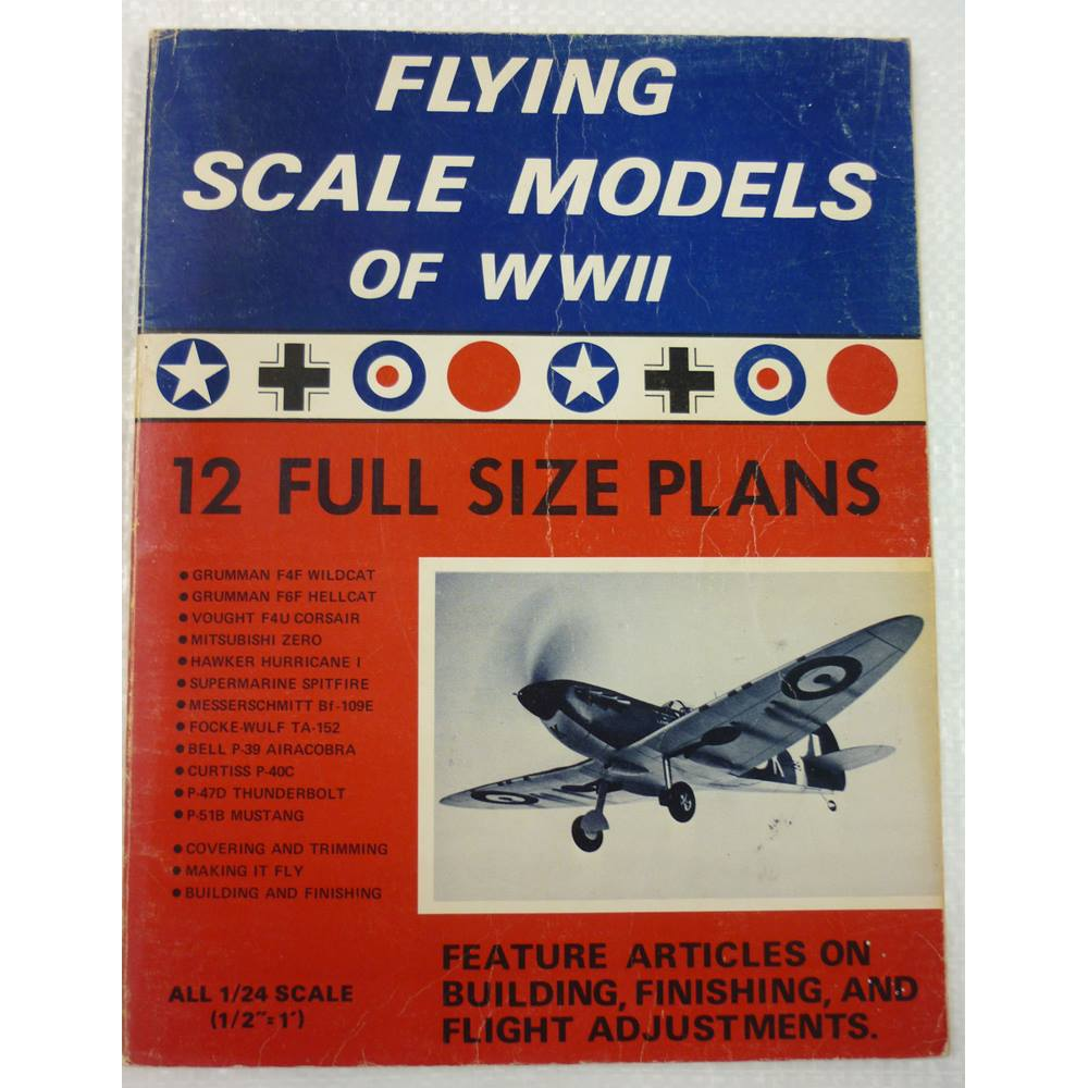 Flying Scale Models Of World War 2 12 Full Size Plans Oxfam Gb