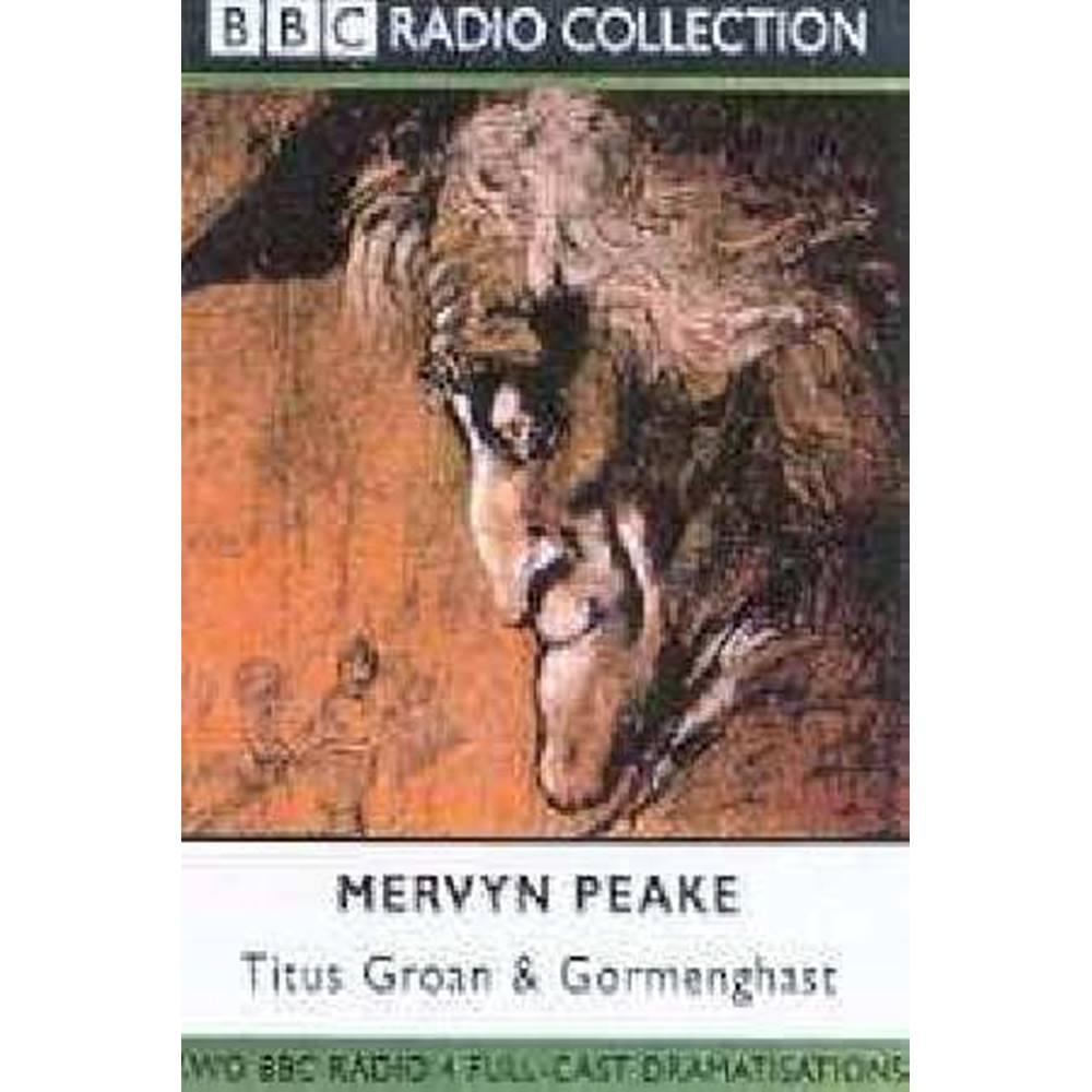 db529b44d48dd2 Titus Groan   Gormenghast (BBC Radio Collection)