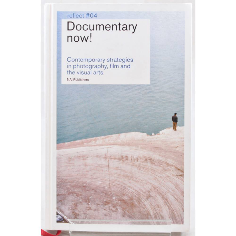 Documentary Now! - Contemporary Strategies in Photography, Film and the  Visual Arts | Oxfam GB | Oxfam's Online Shop