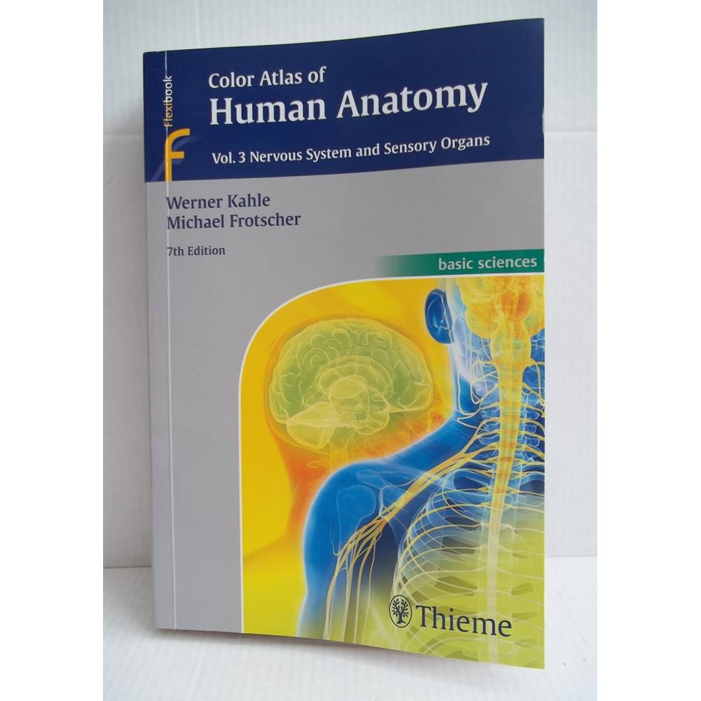 Color Atlas Of Human Anatomy Vol3 Nervous System And Sensory