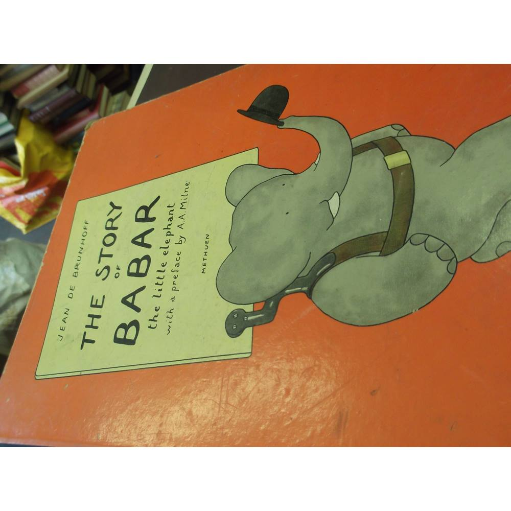 The Story of Babar by BRUNHOFF, Jean de - Jonkers Rare Books
