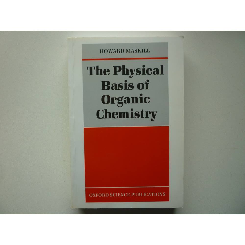 The Physical Basis of Organic Chemistry | Oxfam GB | Oxfam's Online Shop