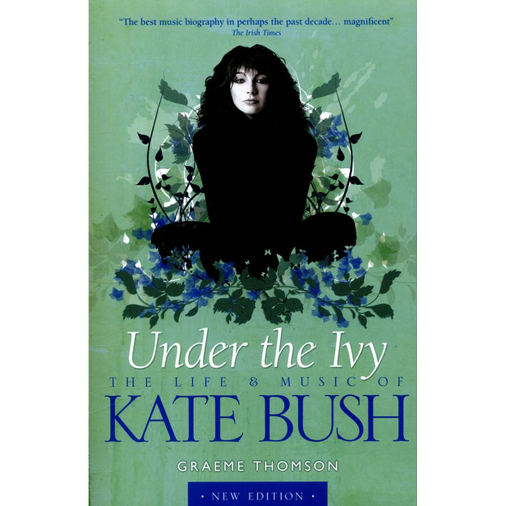 Under the Ivy: The Life and Music of Kate Bush | Oxfam GB | Oxfam's Online  Shop