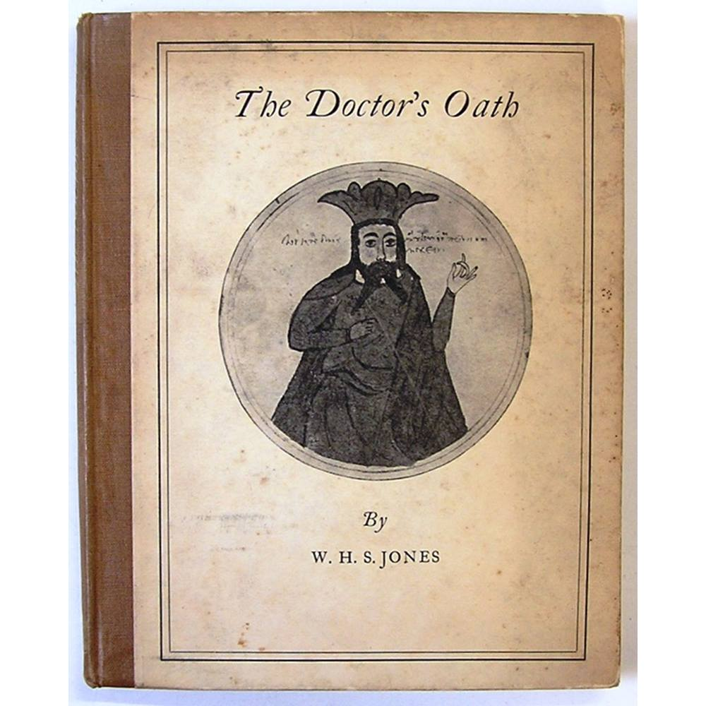 The Doctor's Oath: An Essay in the History of Medicine (1924) | Oxfam GB |  Oxfam's Online Shop