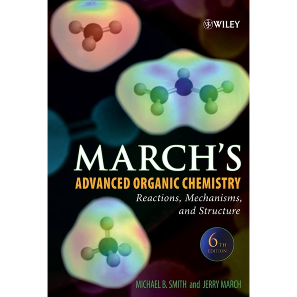 March's Advanced Organic Chemistry: Reactions, Mechanisms, and Structure |  Oxfam GB | Oxfam's Online Shop