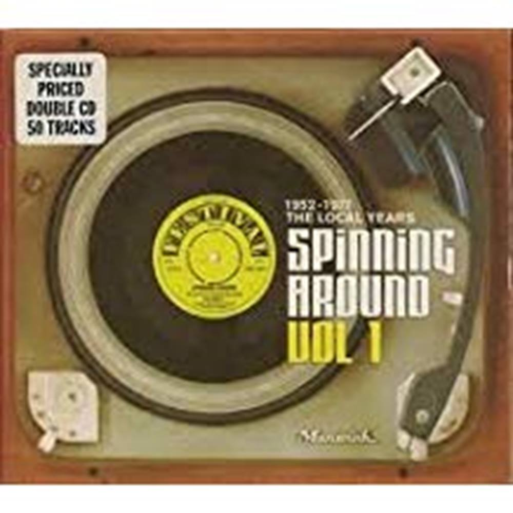 Preview of the first image of Spinning Around Vol 1: 50 Years of Festival Records: The Local Years 1952-1977.