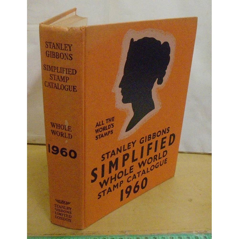 STANLEY GIBBONS SIMPLIFIED WHOLE WORLD STAMP CATALOGUE 1960 | Oxfam GB |  Oxfam's Online Shop