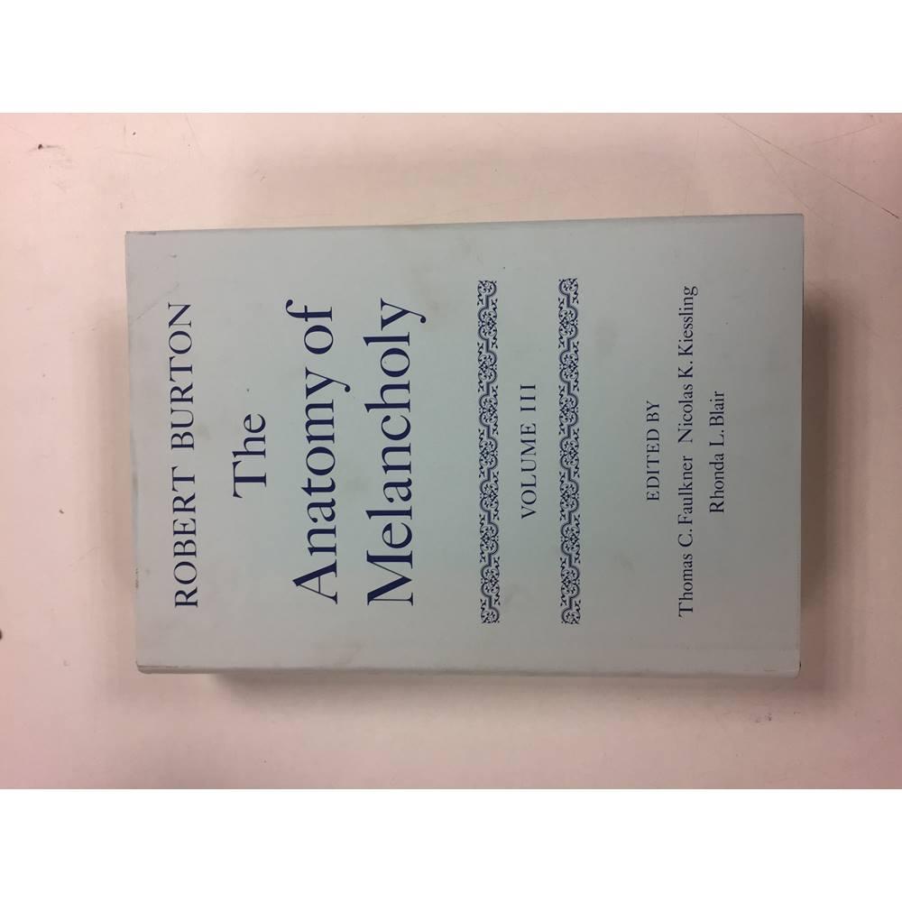 Burton Robert The Anatomy Of Melancholy Volume Iii Oxfam Gb