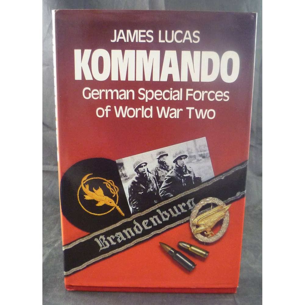Kommando: German Special Forces of World War Two | Oxfam GB | Oxfam's  Online Shop