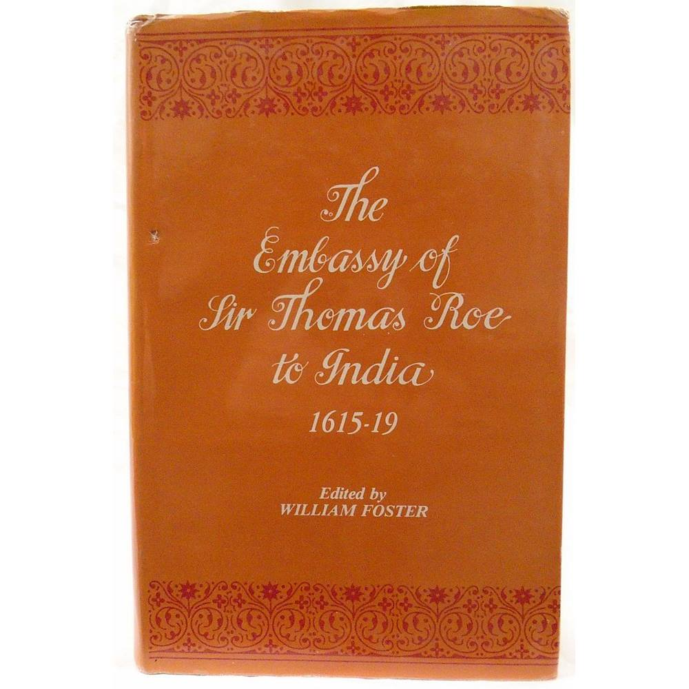 The Embassy of Sir Thomas Roe to India, 1615-19 | Oxfam GB | Oxfam's Online  Shop