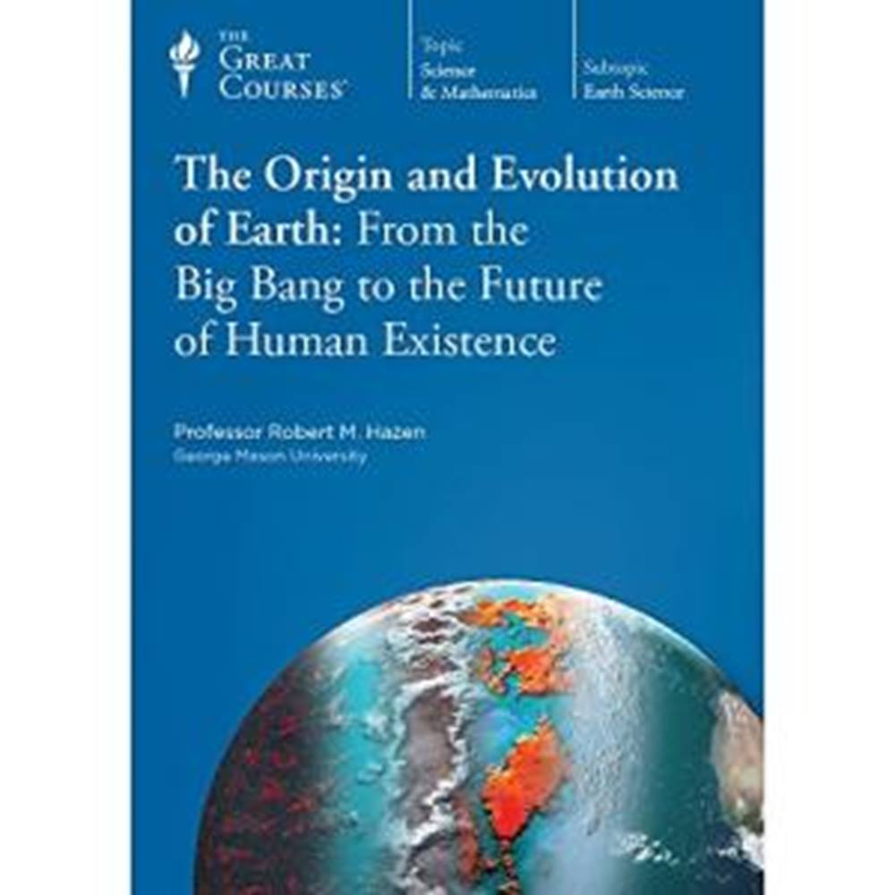 Preview of the first image of The Origin and Evolution of the Eart: from the Big Bang to the Future of Human Existence.