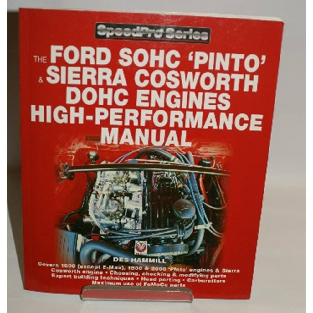 The Ford Soho 'Pinto' & Sierra Cosworth Dohc engines high-performance  manual | Oxfam GB | Oxfam's Online Shop