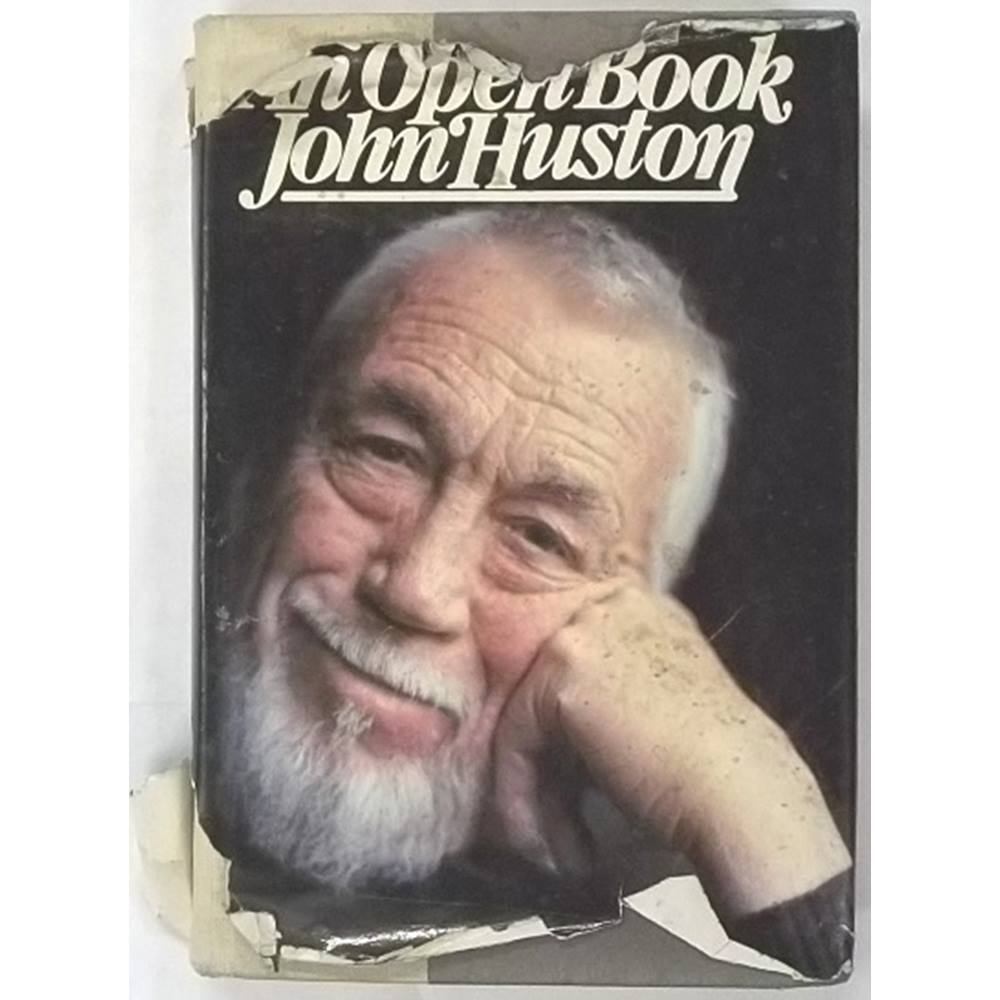 John Huston: An Open Book [Signed by the Author] | Oxfam GB | Oxfam's  Online Shop