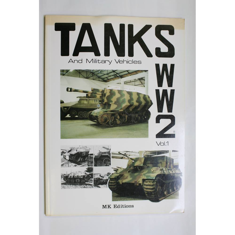 Tanks and Military Vehicles WW2 Vol  1 For Sale in Aylesbury, London |  Preloved