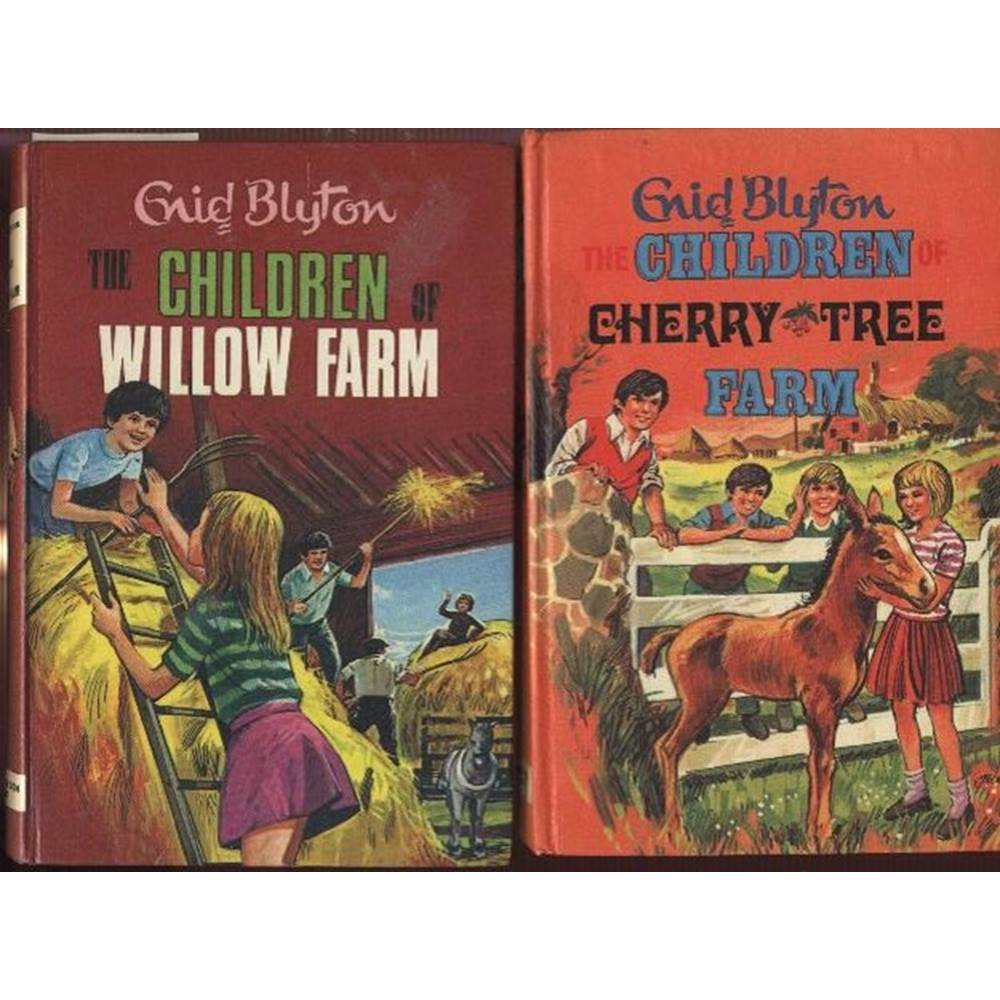 Enid Blyton: 2 titles: The Children of Willow Farm and The Children of Cherry Tree Farm