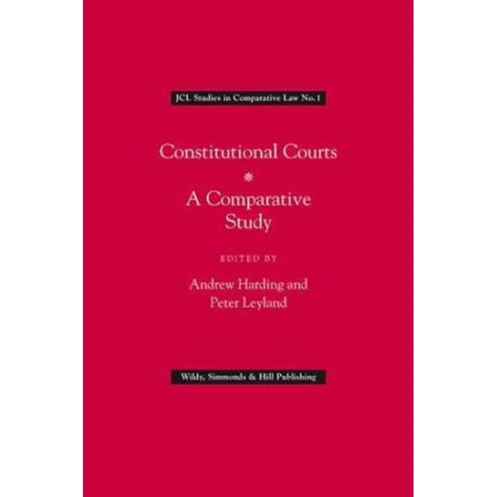 Constitutional Courts: A Comparative Study (JCL Studies in ...