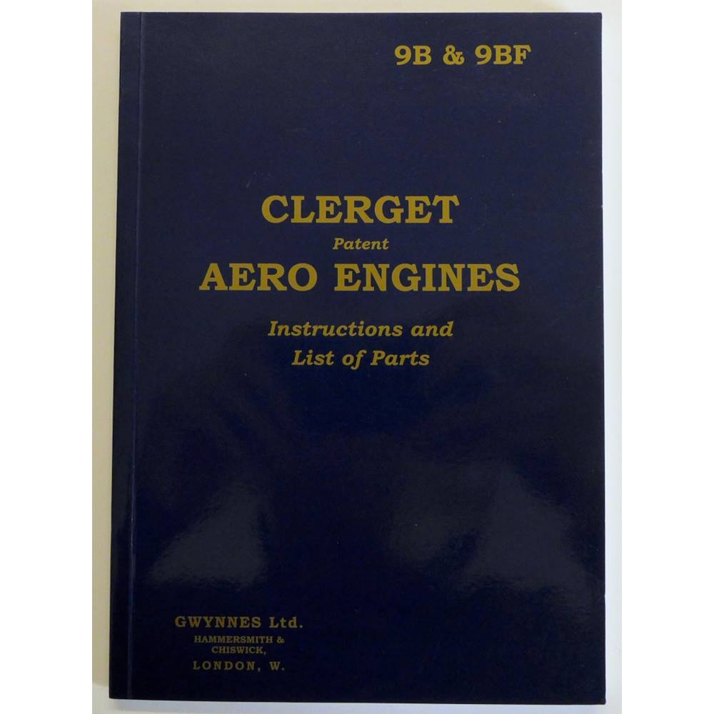 Preview of the first image of Clerget Patent Aero Engines : Instructions and List of Parts. 9B & 9BF..