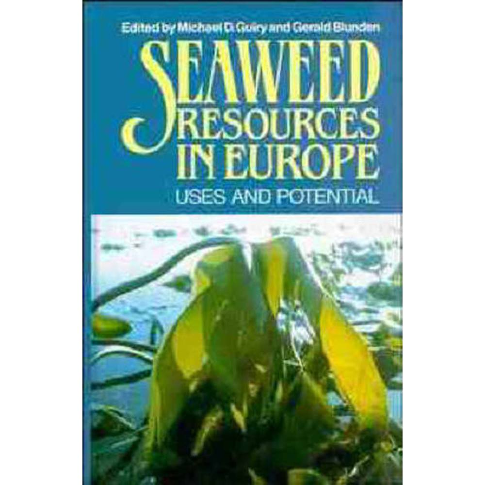 Seaweed Resources in Europe: Uses and Potential | Oxfam GB | Oxfam's Online  Shop
