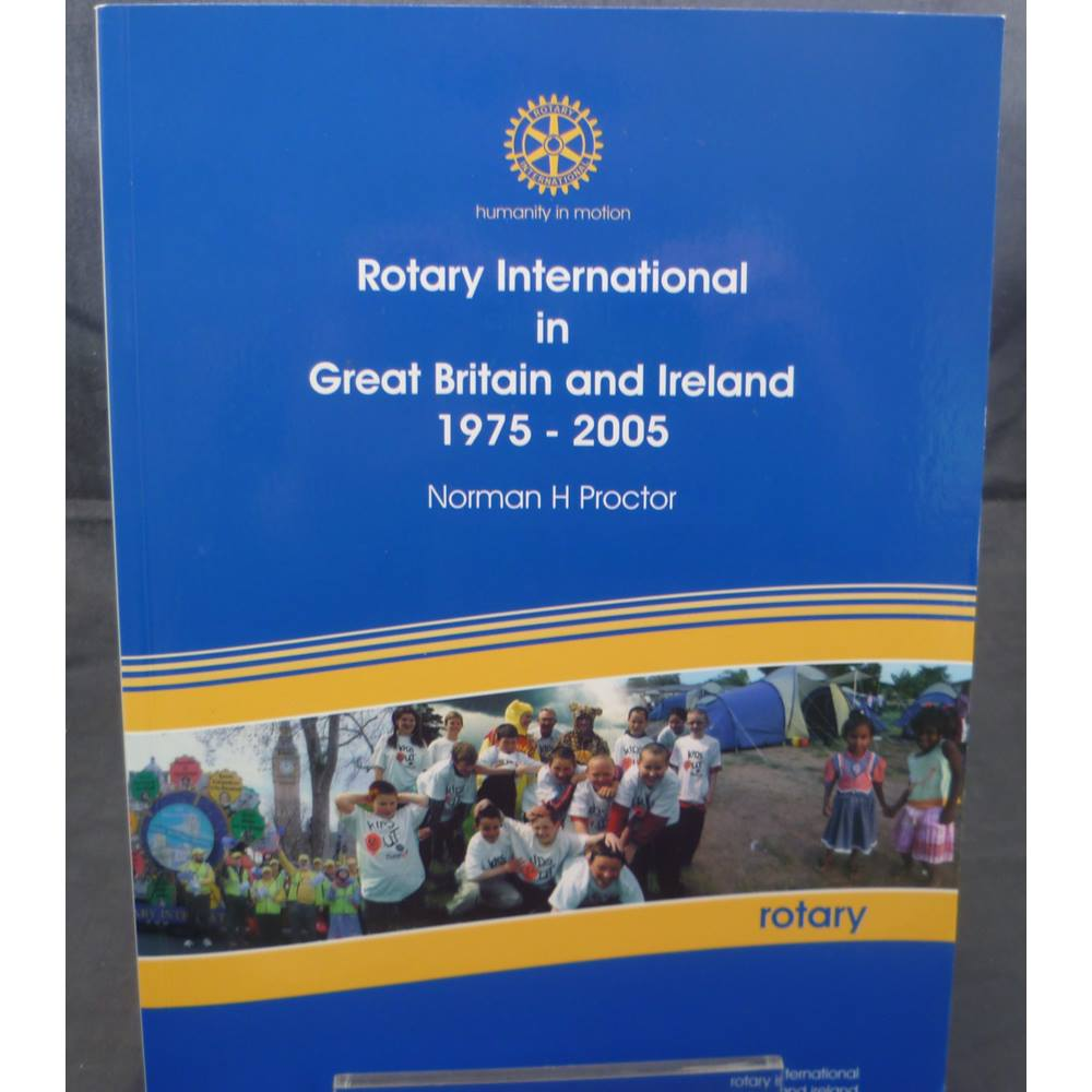 Preview of the first image of Rotary International in Great Britain and Ireland 1975 - 2005.