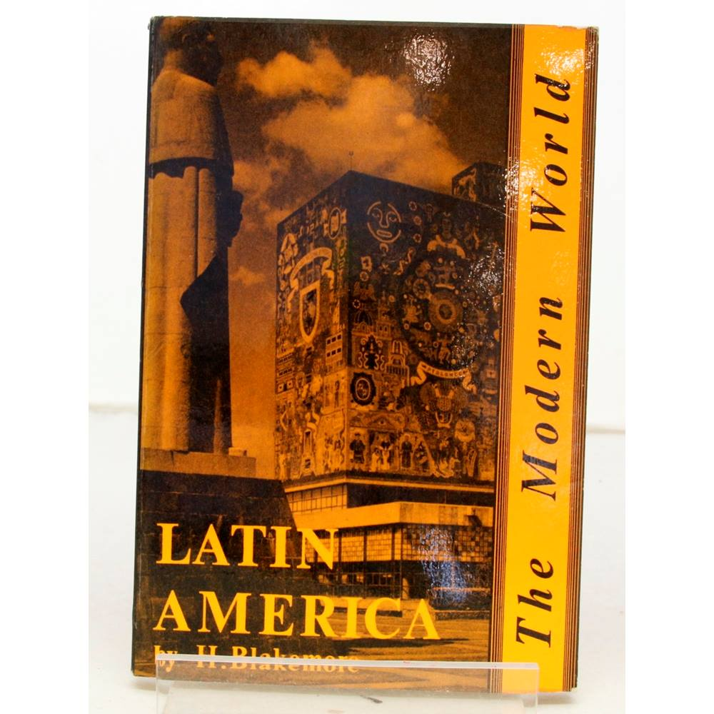 Preview of the first image of Latin America by H Blakemore - The Modern World Series - H Blakemore - 1st Edition - 1966.