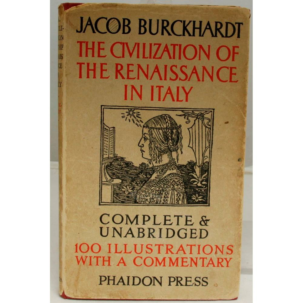 Preview of the first image of Antiquarian - The Civilization of the Renaissance in Italy - Jacob Burckhardt - First Edition - 1944.