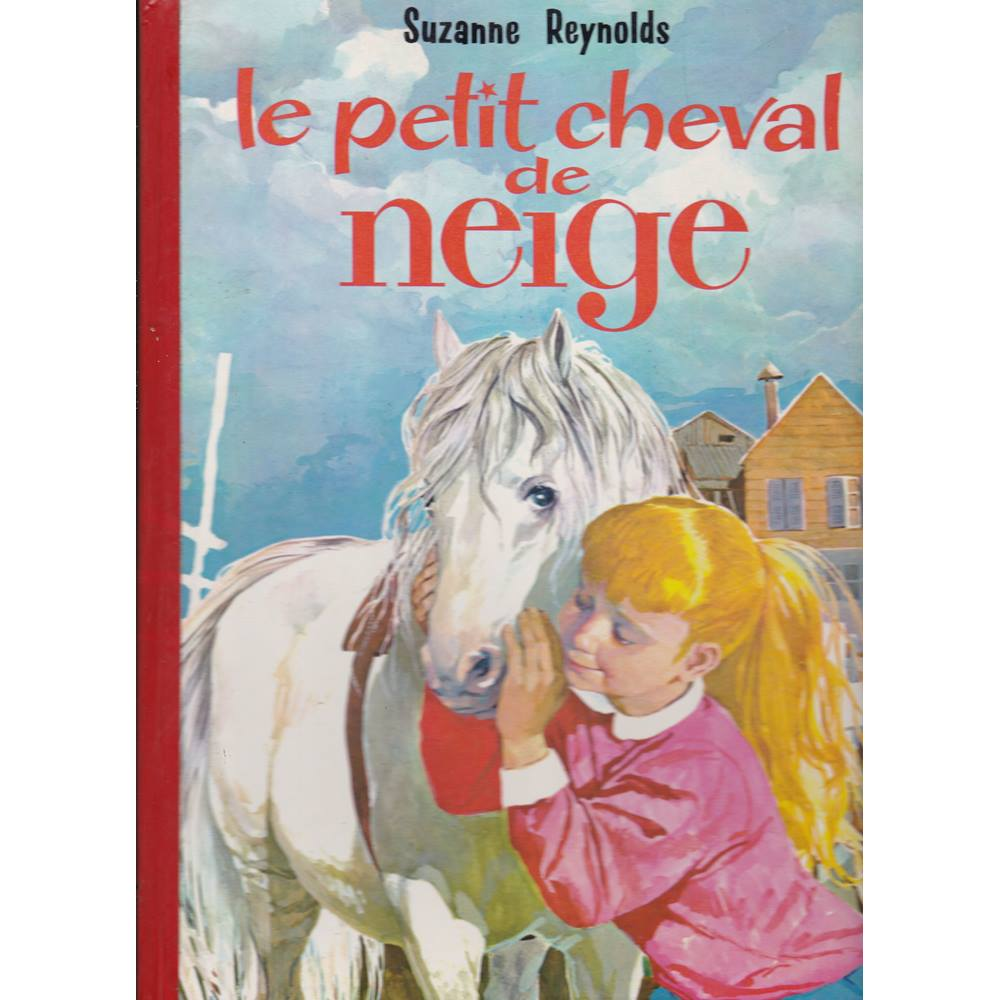 Preview of the first image of Le Petit Cheval De Neige (text in French.
