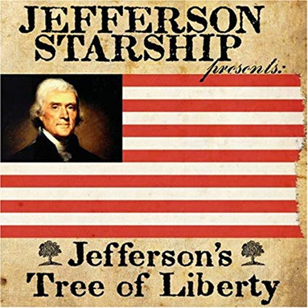 Preview of the first image of Jefferson Starship presents - Jefferson's Tree of Liberty.