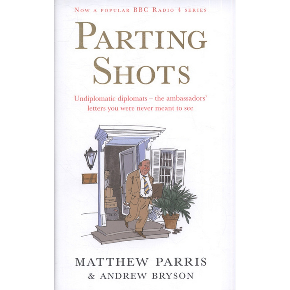 Preview of the first image of Parting Shots by Matthew Parris and Andrew Bryson - Signed.