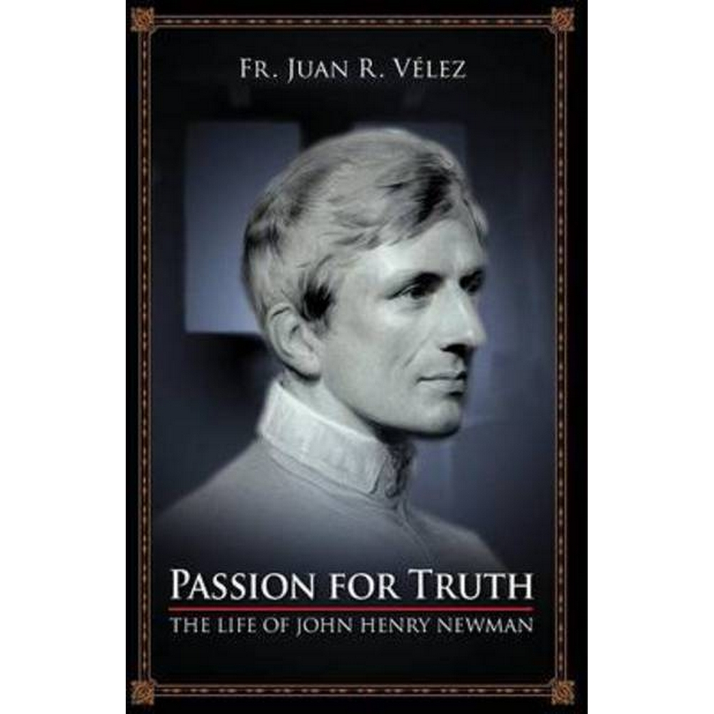 Preview of the first image of Passion for Truth: The Life of John Henry Newman.
