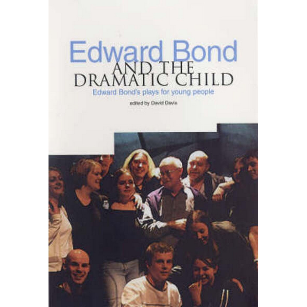 Preview of the first image of Edward Bond and the dramatic child.