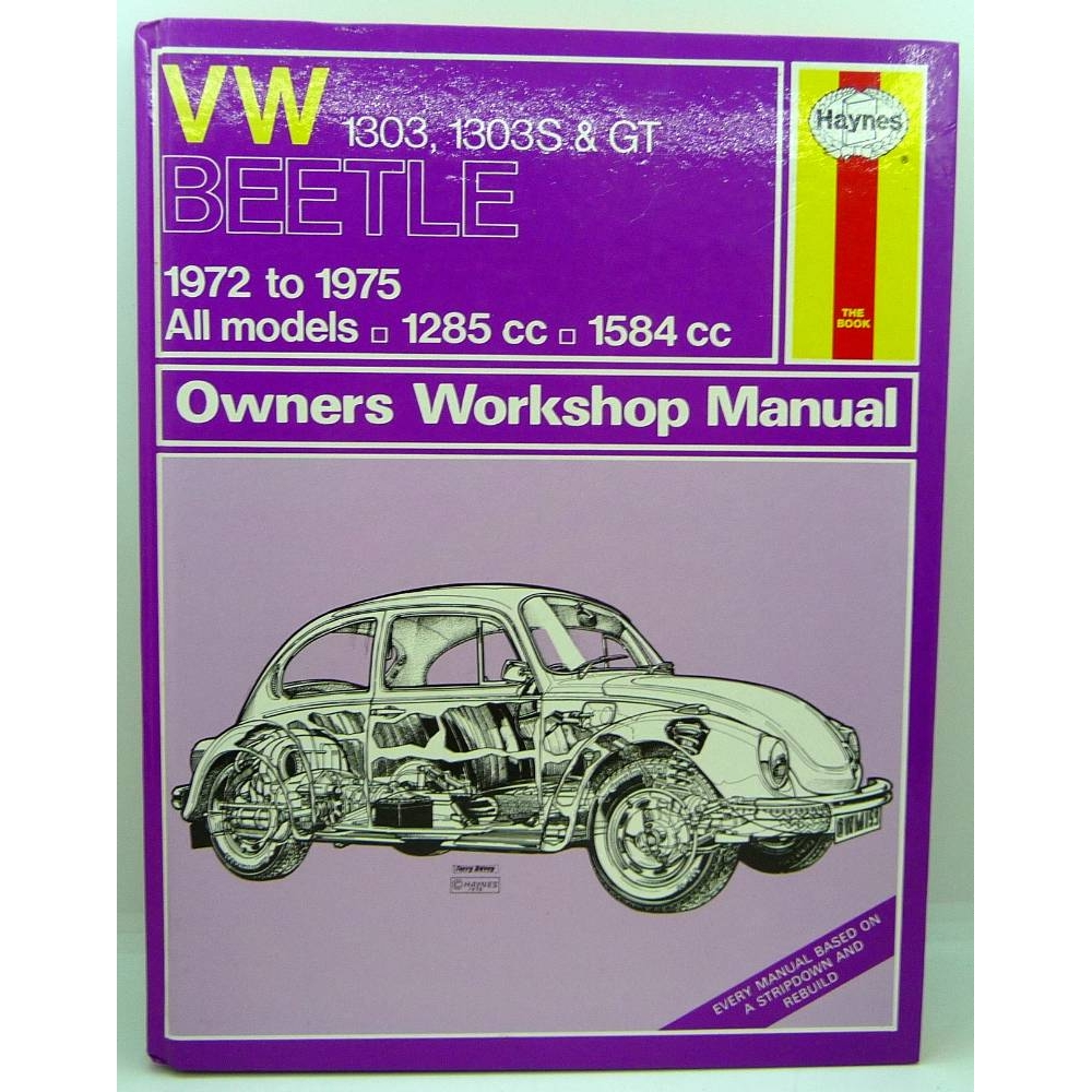 Preview of the first image of Volkswagen Beetles Owners Workshop Manual VW 1303, 1303S & GT 1972 to 1975 All Models 1285cc, 1584cc.
