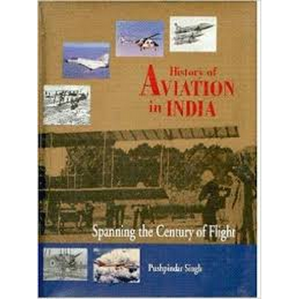 Image 1 of History Of Aviation In India: Spanning The Century Of Flight
