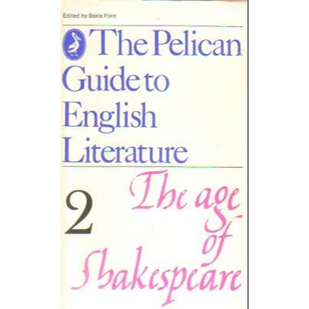 Preview of the first image of The Pelican Guide to English Literature Vol.2 The Age of Shakespeare.