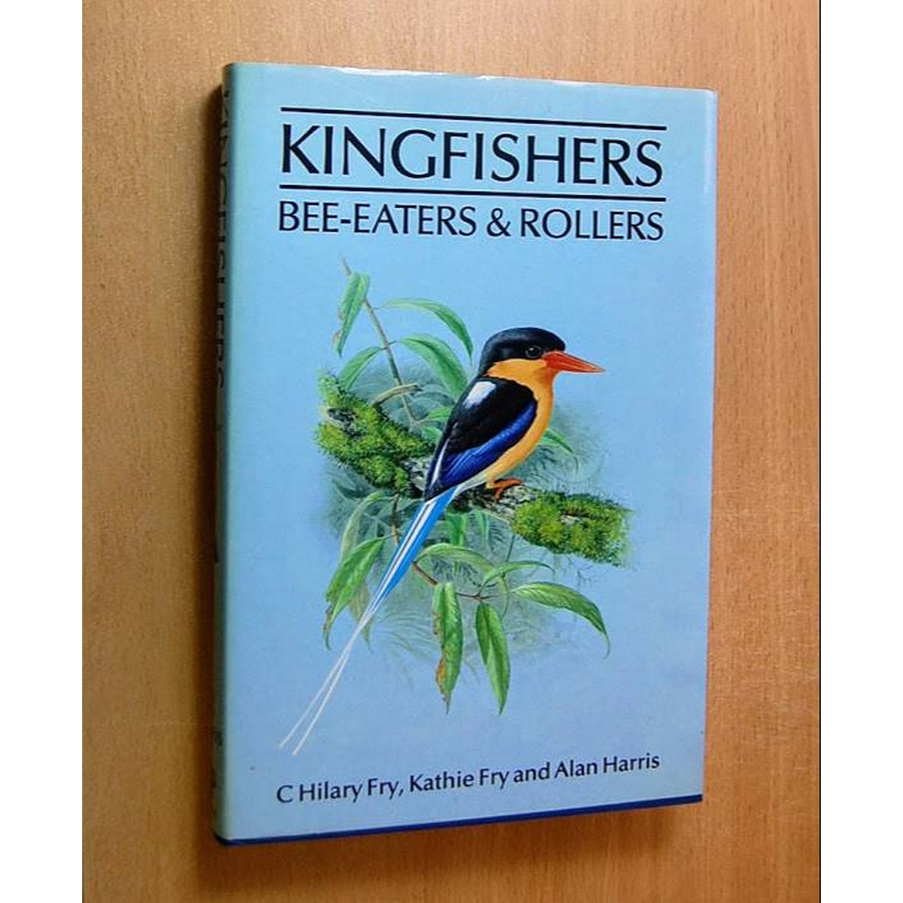 Preview of the first image of Kingfishers, Bee-eaters & Rollers - A Helm Identification Guide.