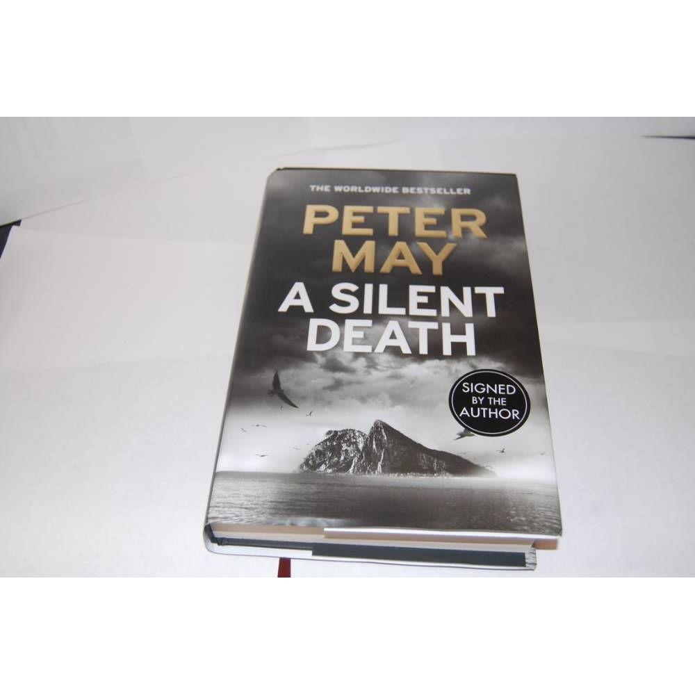 Preview of the first image of A Silent Death (SIGNED COPY), By Peter May.
