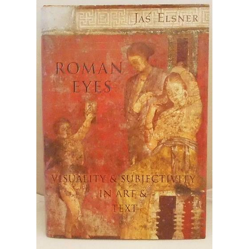 Preview of the first image of Roman Eyes: Visuality & Subjectivity In Art & Text.