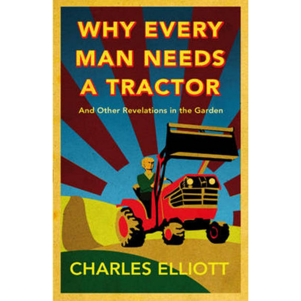 Preview of the first image of Why Every Man Needs a Tractor.