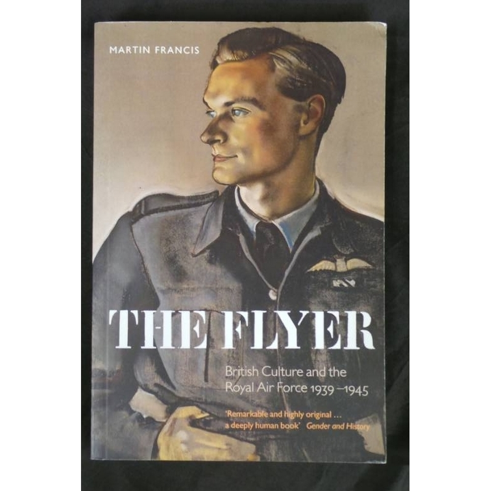 Preview of the first image of The Flyer: British Culture and the Royal Air Force 1939-1945.