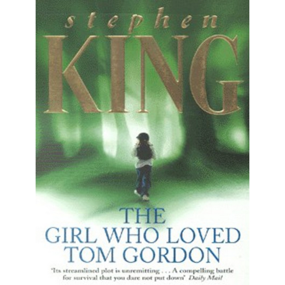Preview of the first image of The girl who loved Tom Gordon.