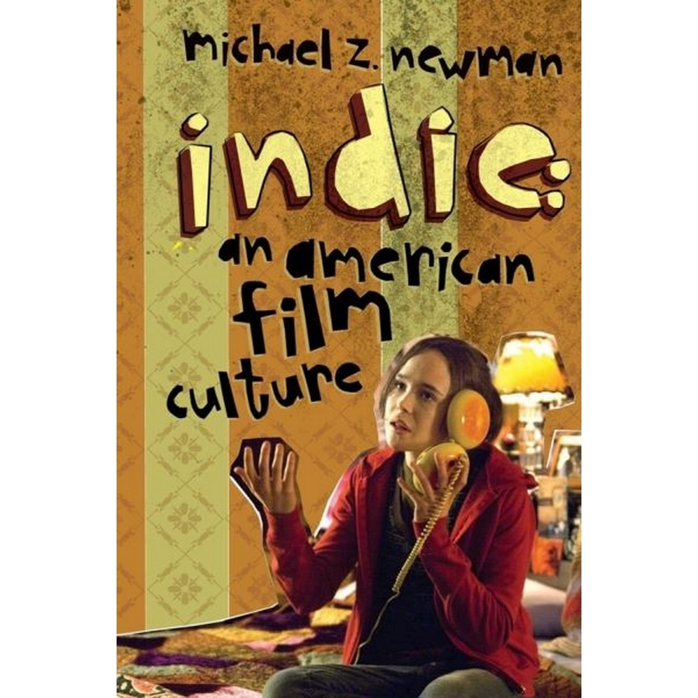 Preview of the first image of Indie. An American Film Culture.