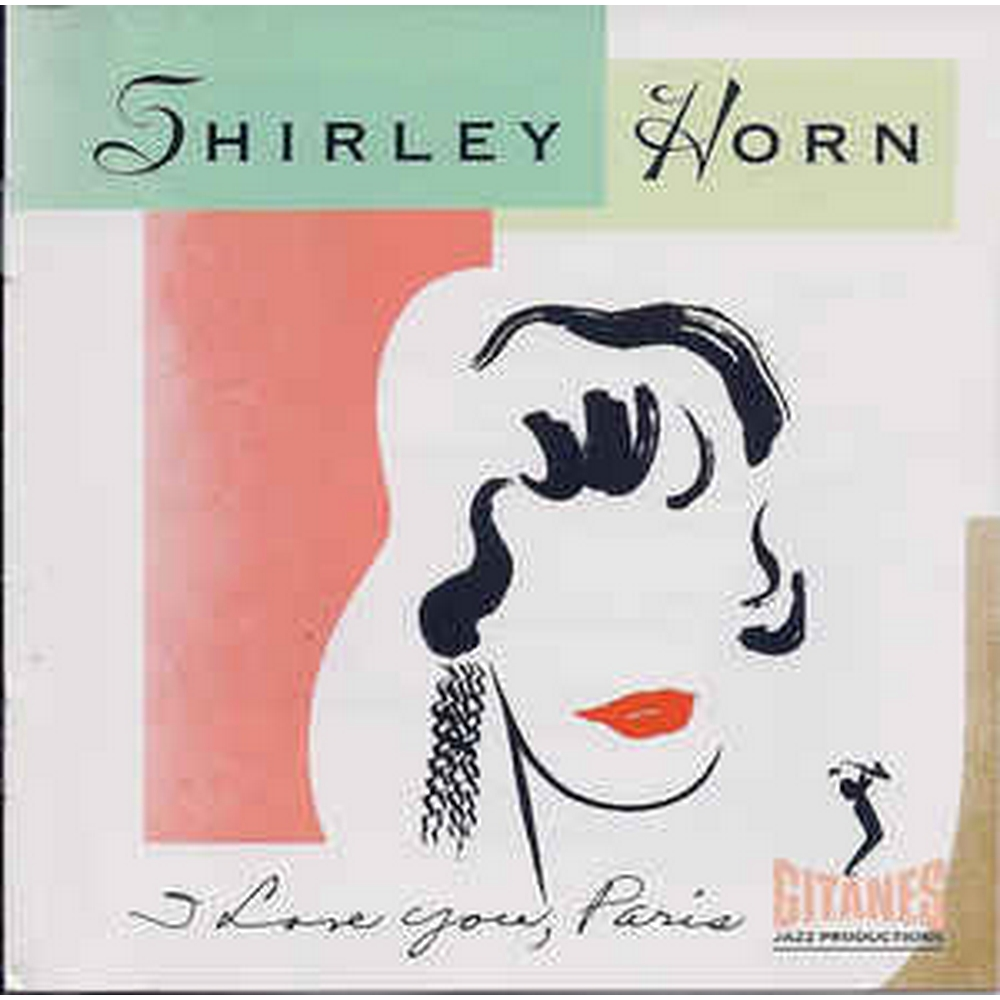 Preview of the first image of Shirley Horn - I love you Paris.