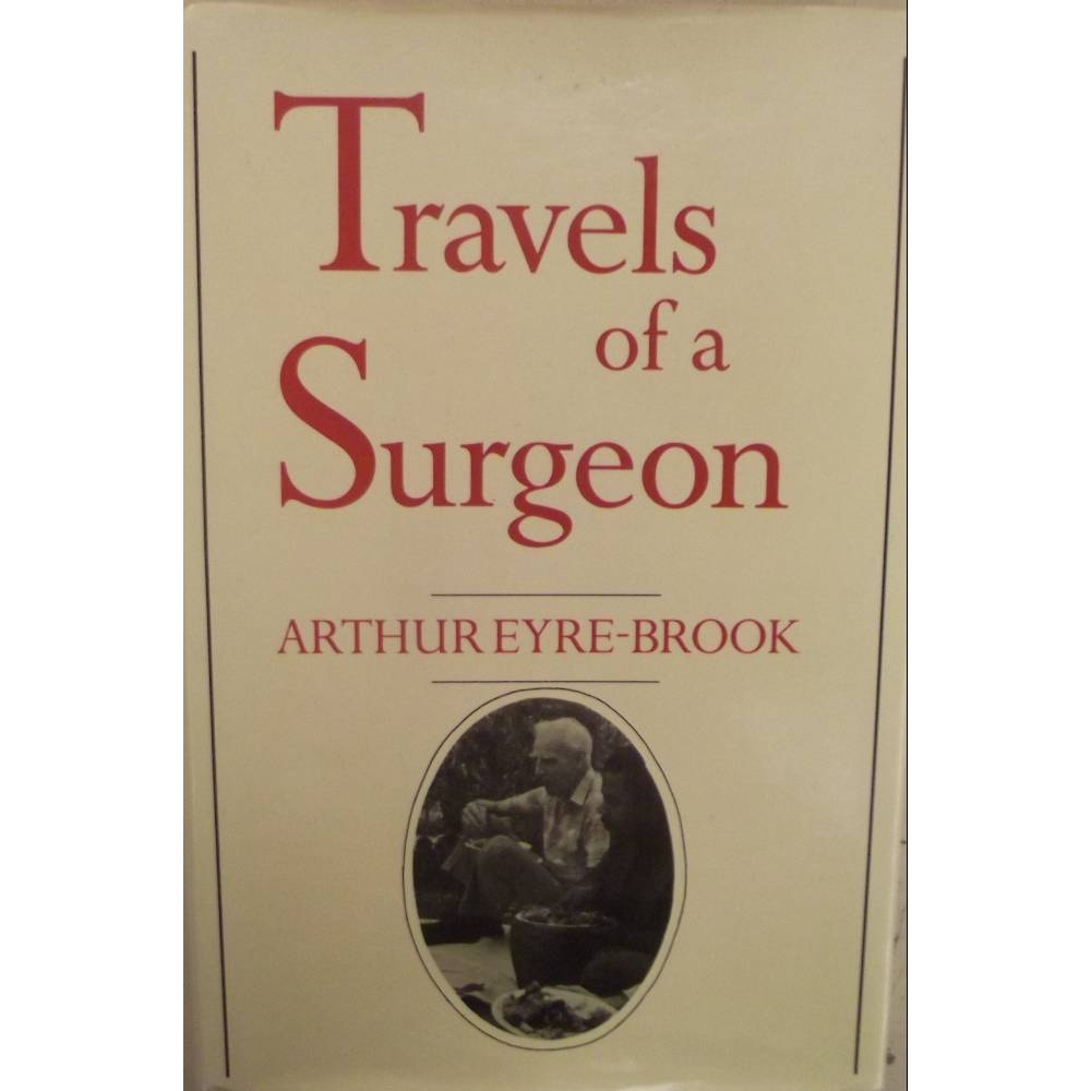 Preview of the first image of Travels of a Surgeon (signed by author).